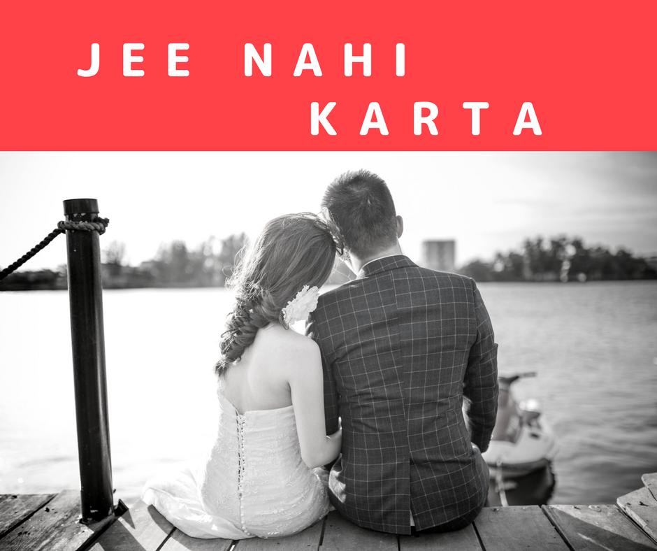 JEE NAHI KARTA BY DANIEL