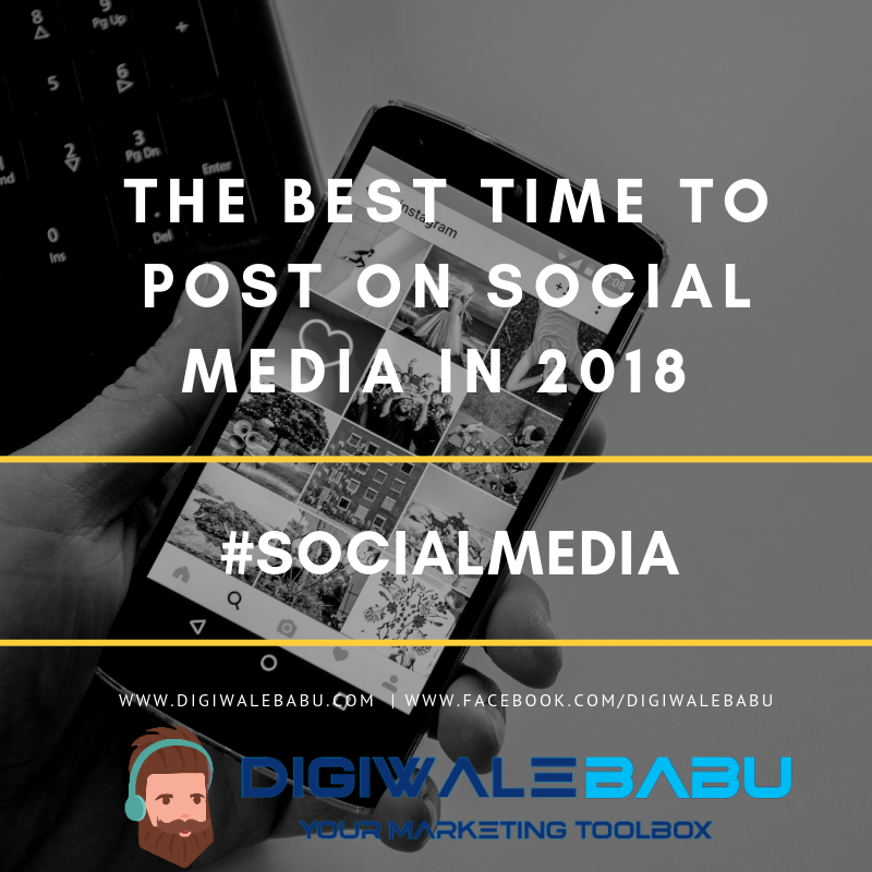 The Best Time to Post on Social Media in 2018