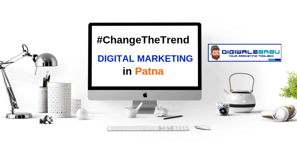 Digital Marketing Company In Patna, Bihar
